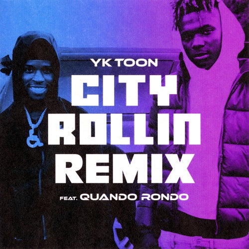 City Rollin (Remix) [feat. Quando Rondo]
