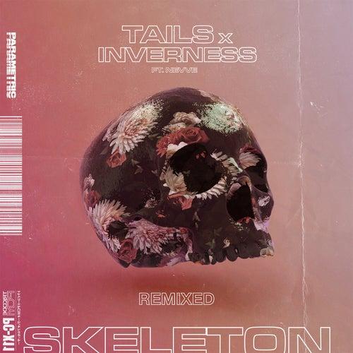Skeleton (feat. Nevve) [Remixed]