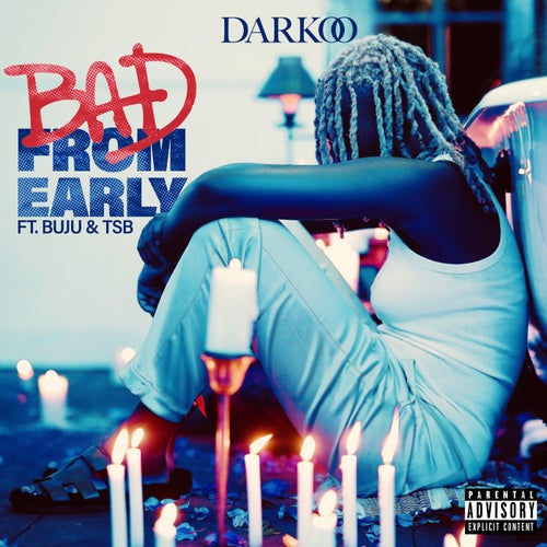 Bad From Early (feat. Buju & TSB)