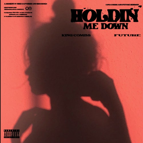 Holdin Me Down (feat. Future)
