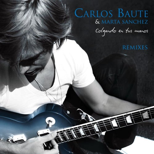 Colgando en tus manos Remixes - EP
