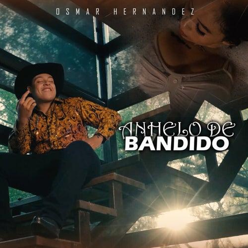 Anhelo De Bandido