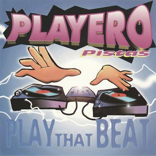 Playero Pistas Play that Beat