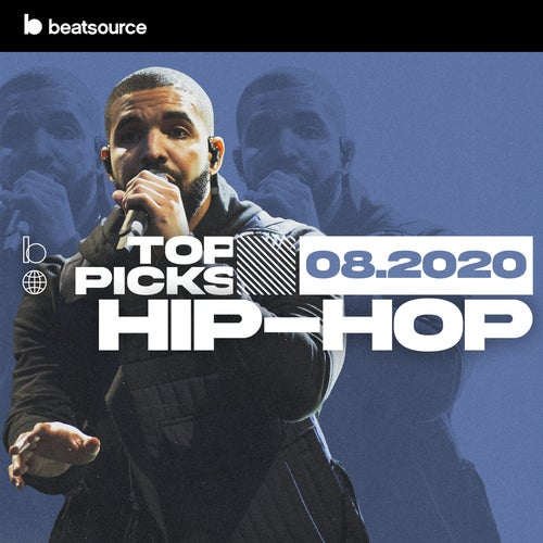 Hip-Hop Top Picks August 2020 playlist