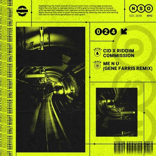 ME N U (Gene Farris Remix)