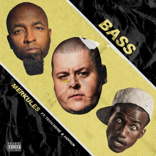 Bass (feat. Tech N9ne & Hopsin)