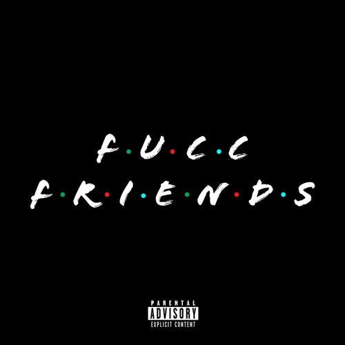 Fucc Friends