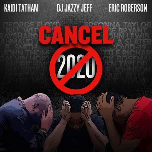 Cancel 2020