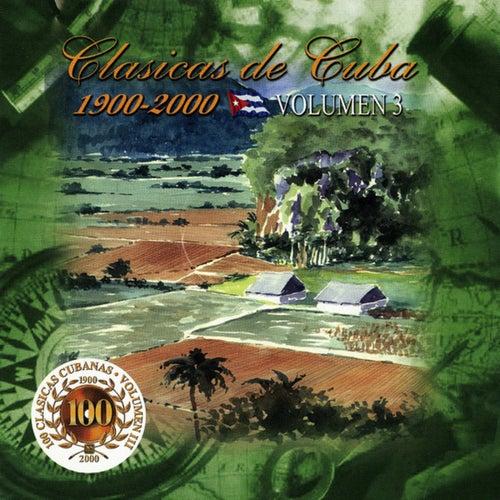 100 Clásicas Cubanas (1900-2000), Vol. 3