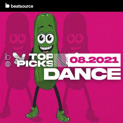 Dance Top Picks August 2021 playlist