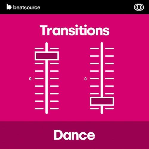Dance Transitions playlist