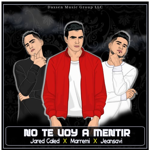 No Te Voy A Menntir (feat. Jeansavi)