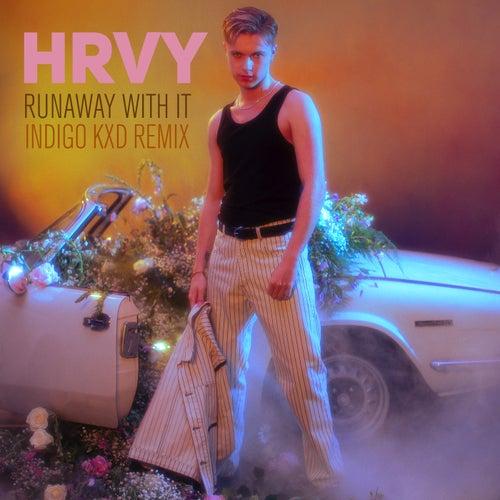 Runaway With It (Indigo Kxd Remix)