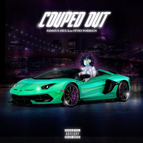 Couped Out (feat. Fivio Foreign)