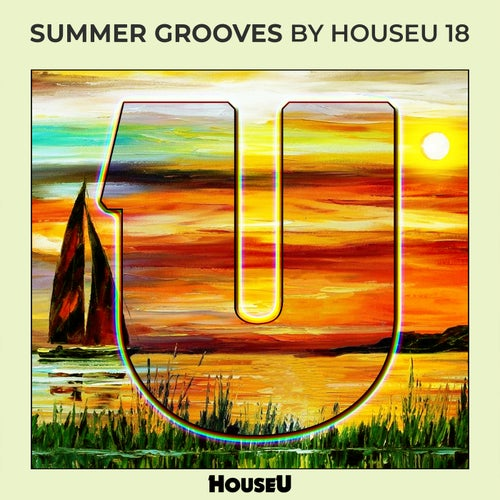 Summer Grooves By HouseU 18