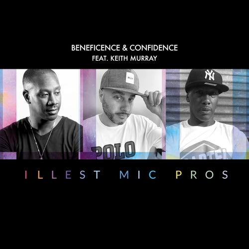 Illest Mic Pros (feat. Keith Murray)