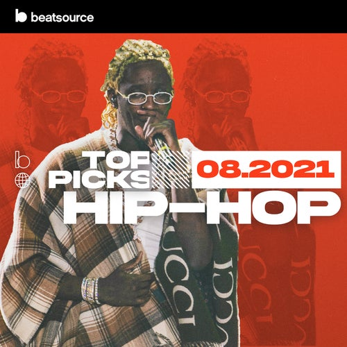 Hip-Hop Top Picks August 2021 playlist