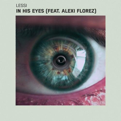 In His Eyes (feat. Alexi Florez)