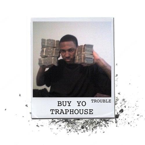 Buy Yo Traphouse