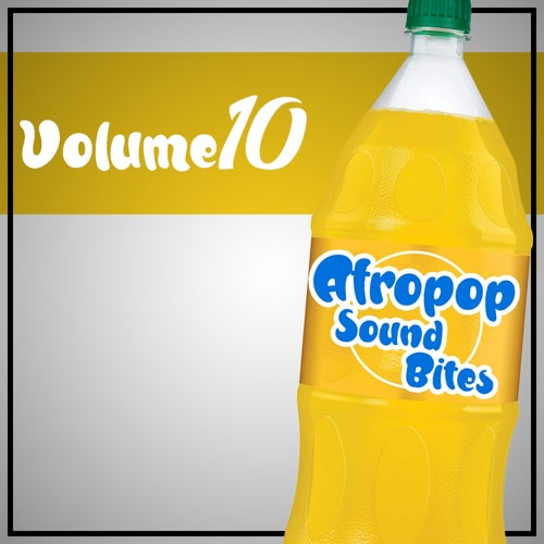 Afropop Sound Bites, Vol.10