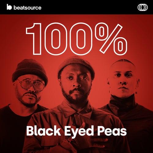100% Black Eyed Peas playlist