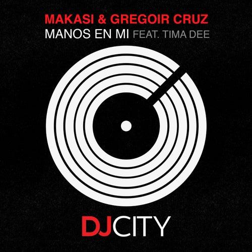 Manos en Mi Feat. Tima Dee