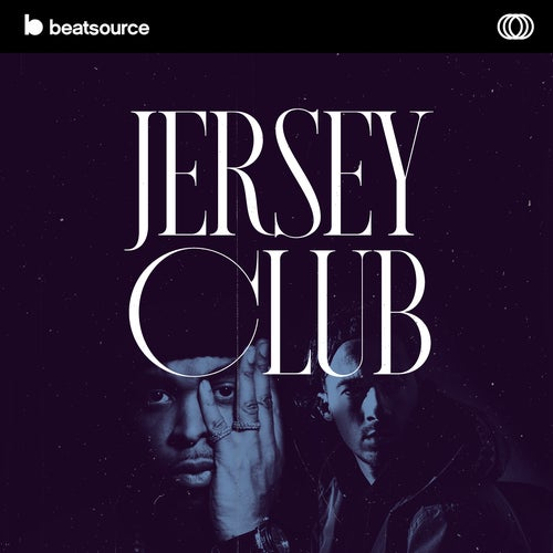 Jersey Club playlist