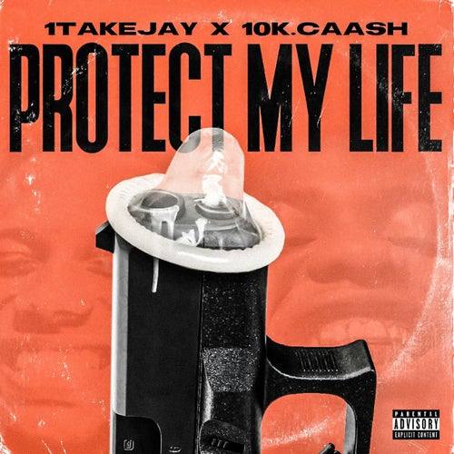 Protect My Life (feat. 10k.Caash)