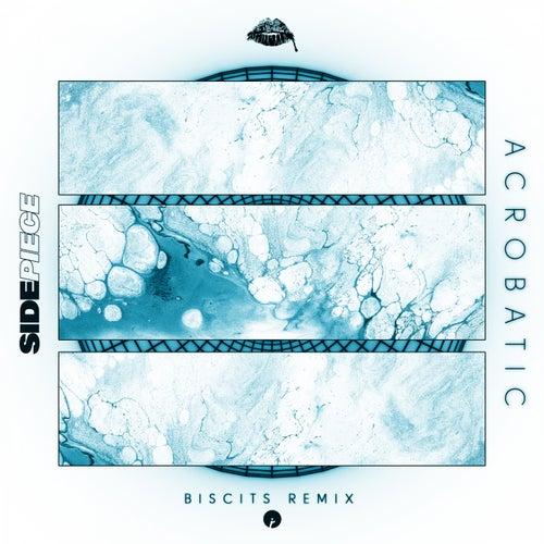 Acrobatic (Biscits Remix)