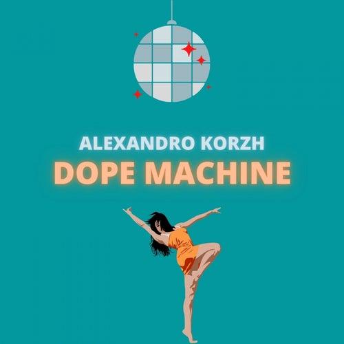 Dope Machine