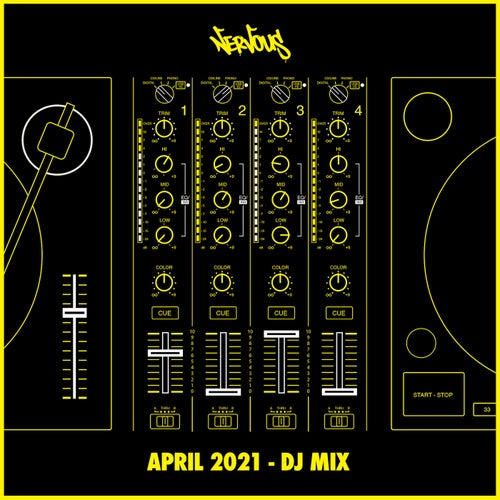 Nervous April 2021 (DJ Mix)