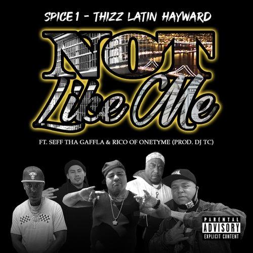 Not Like Me (feat. Seff Tha Gaffla & Rico)