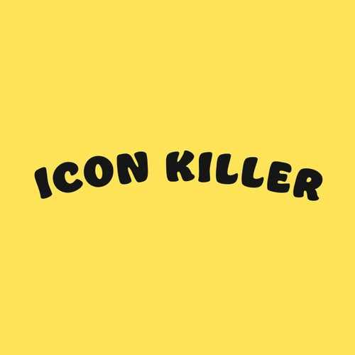 ICON KILLER