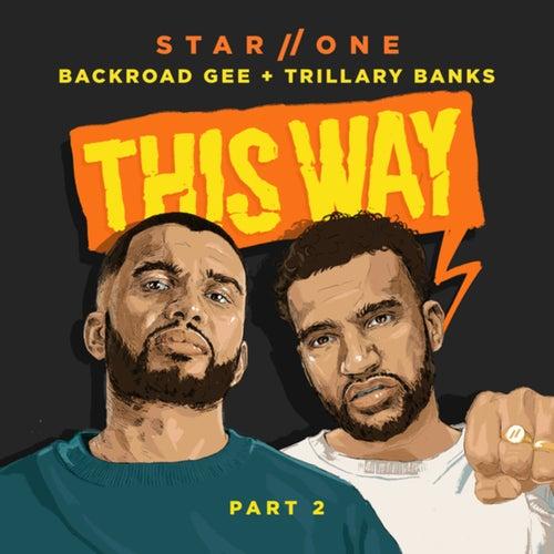 This Way, Pt. 2