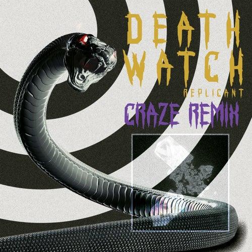 Death Watch (Craze Remix)
