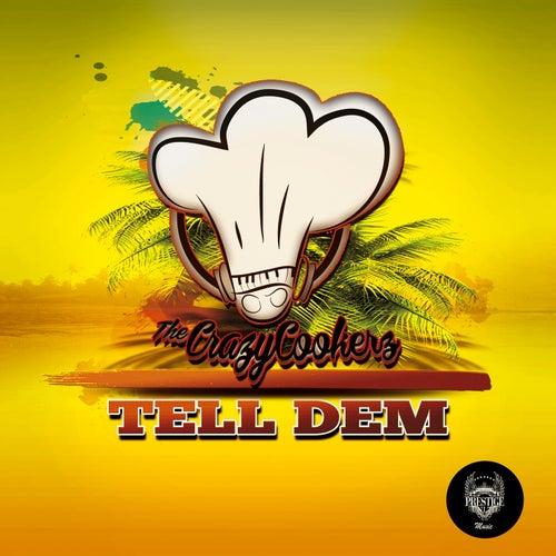 Tell Dem