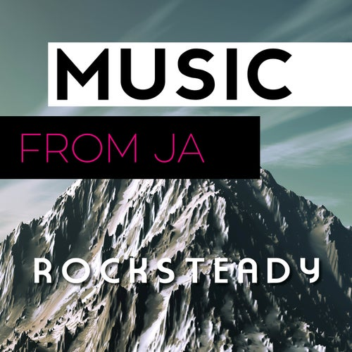 Music from Ja: Rocksteady