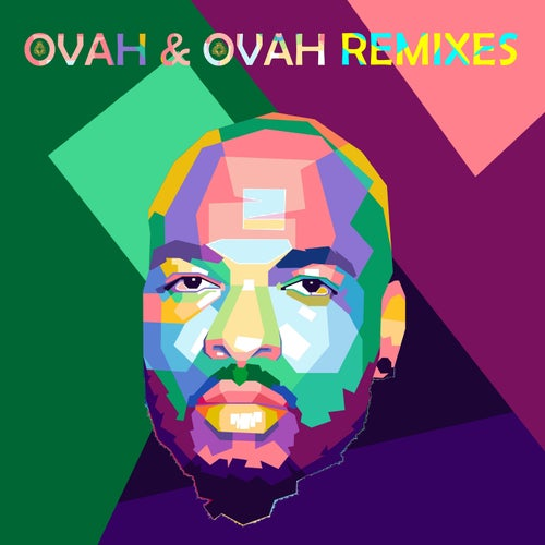 Ovah & Ovah Remixes