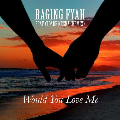 Would You Love Me
