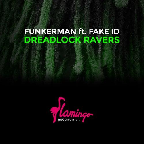 Dreadlock Ravers - Extended