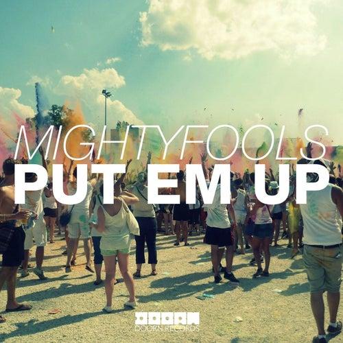 Put Em Up