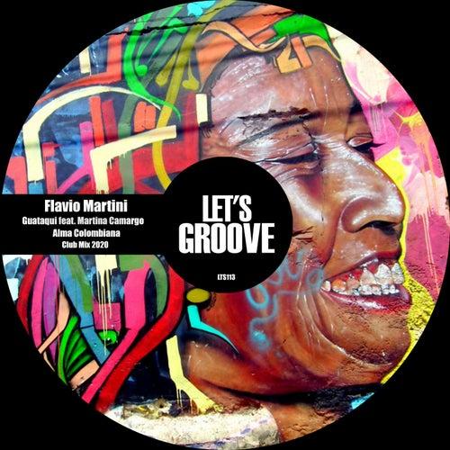Guataqui feat. Martina Camargo / Alma Colombiana Club Mix 2020