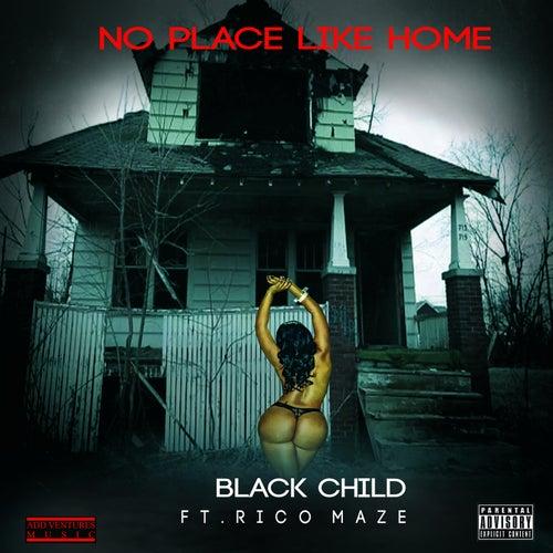 No Place Like Home (feat. Ricco Maze)