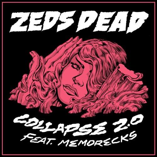Collapse 2.0 (feat. Memorecks)