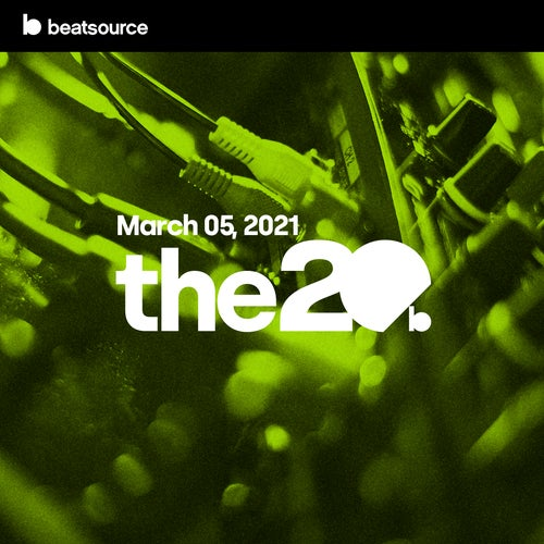 The 20 - March 5, 2021 playlist