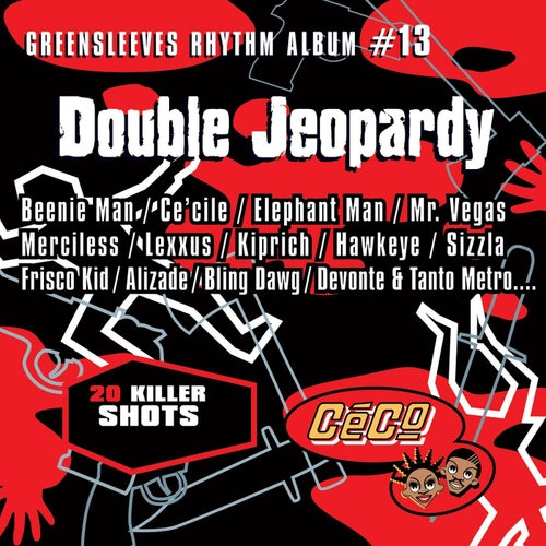 Greensleeves Rhythm Album #13: Double Jeopardy