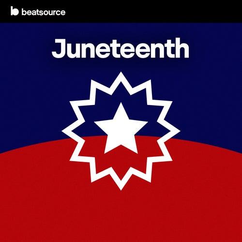 Juneteenth playlist