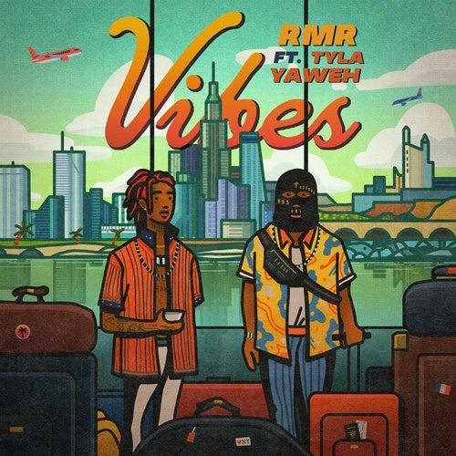 Vibes (feat. Tyla Yaweh)
