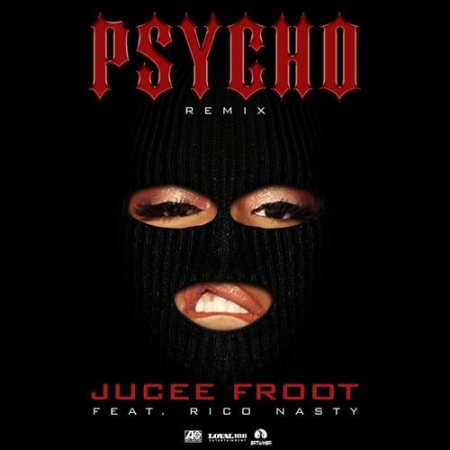 Psycho (Remix) [feat. Rico Nasty]