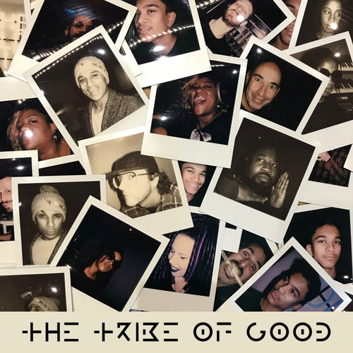 The Tribe Of Good